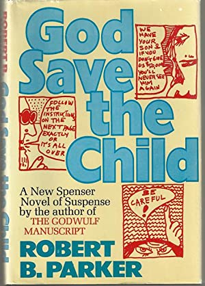 God Save The Child (Signed by Robert B. Parker)