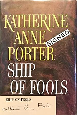 Ship of Fools [Signed by Katherine Anne Porter]