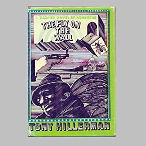 THE FLY ON THE WALL: HILLERMAN, Tony