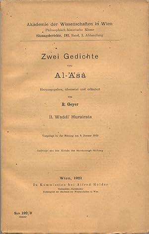 Zwei Gedichte von Al-Asa. II. Waddi Hurairata. (Mit Wörterverzeichnissen und Sachregister.) ...