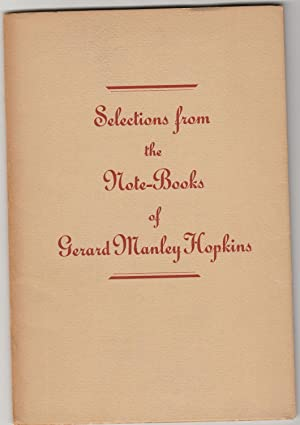 Selections from the Note-Books of Gerard Manley Hopkins