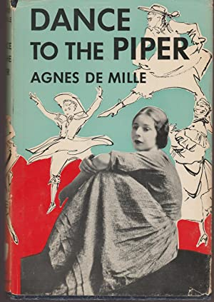 Dance to the Piper: Demille, Agnes