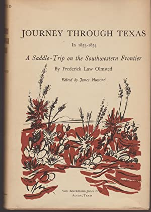 A Journey through Texas (1853-1854), a Saddle-Trip on the Southwestern Frontier