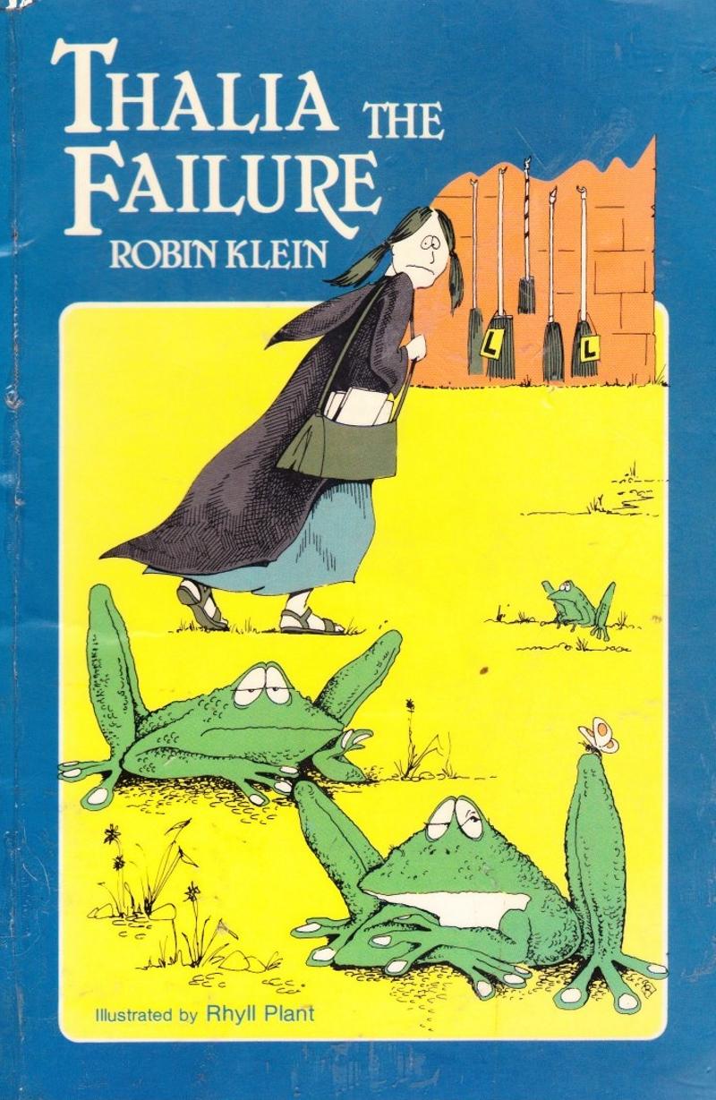 THALIA THE FAILURE - ROBIN KLEIN ; illus Rhyll Plant
