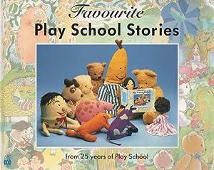 Favourite Play School Stories from 25 years: Henrietta Clark ;