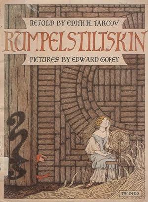 RUMPELSTILTSKIN: A TALE TOLD LONG AGO: GRIMM BROTHERS ;