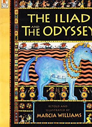 THE ILIAD AND THE ODYSSEY: MARCIA WILLIAMS (Retold)