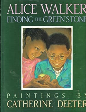 FINDING THE GREEN STONE: Alice Walker ;