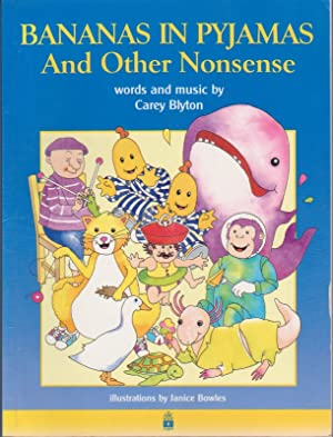 BANANAS IN PYJAMAS and Other Nonsense: Carey Blyton ;