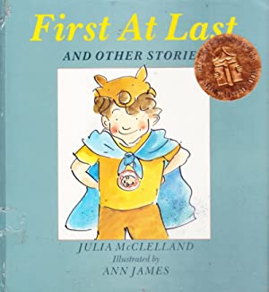 First At Last AND OTHER STORIES: JULIA McCLELLAND ;