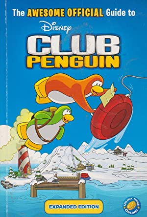 The AWESOME OFFICIAL Guide to Disney CLUB PENGUIN
