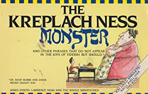 THE KREPLACH NESS MONSTER and other phrases: James Joseph, Lawrence