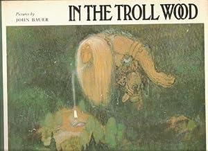 In the Troll Wood: Lennart Rudstrom :