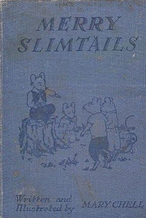 Merry Slimtails: Mary Chell