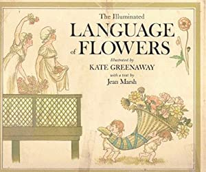 The Illuminated Language of Flowers: Jean Marsh ;