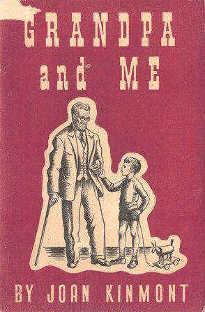 Grandpa and Me: Joan Kinmont