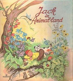 Jack in Animal-Land. A Children's Story Book: D. Rudeman