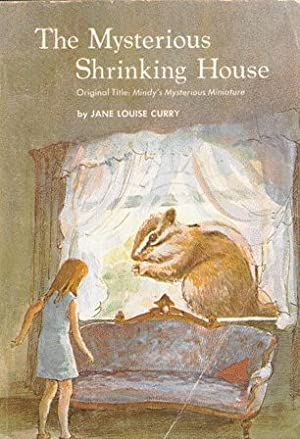 The Mysterious Shrinking House: Jane Louise Curry