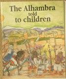 The Alhambra told to children: Ricardo Villa-Real ;