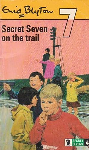 Secret Seven on the trail: Enid Blyton ;