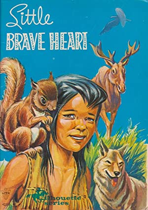 Little BRAVE HEART The Story of an: D.M. Priestley ;