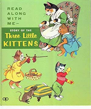 Story of The Three Little Kittens ;: Tom and Blonnie