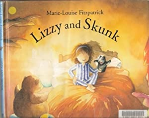 Lizzy and Skunk: Marie-Louise Fitzpatrick