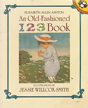 An Old-Fashioned 123 Book: ELIZABETH ALLEN ASHTON