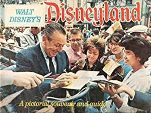 WALT DISNEY'S Disneyland A Pictorial Souvenir And Guide