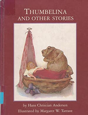 THUMBELINA AND OTHER STORIES: Hans Christian Andersen