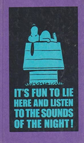 IT'S FUN TO LIE HERE AND LISTEN: CHARLES M. SCHULZ