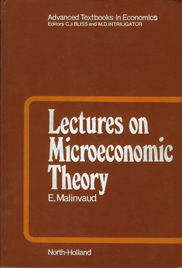 Lectures on Microeconomic Theory (Advanced textbooks in economics): Edmond Malinvaud