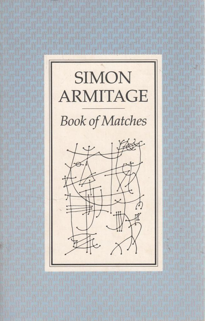Book of Matches: Simon Armitage