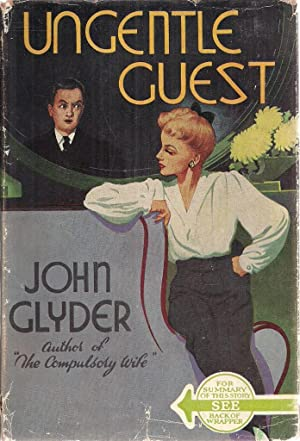 Ungentle Guest: John Glyder