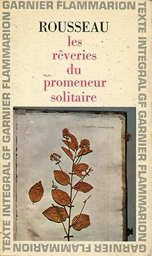 Les Reveries du Promeneur Solitaire: Jean-Jacques Rousseau