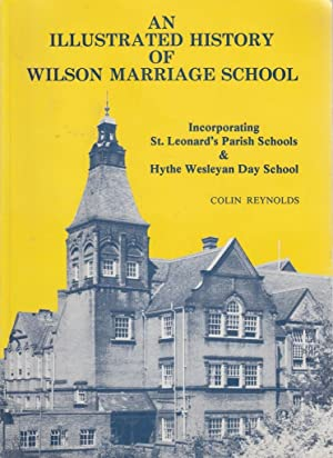 An Illustrated History Of Wilson Marriage School