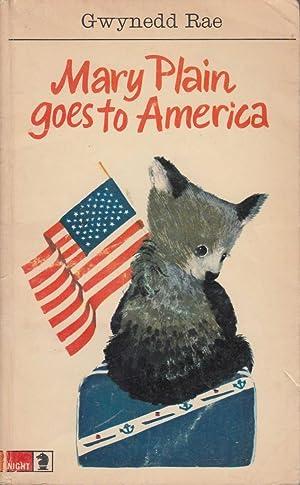 Mary Plain Goes To America: Gwynedd Rae