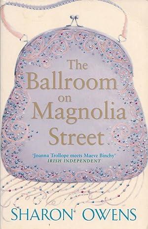 The Ballroom On Magnolia Street: Sharon Owens