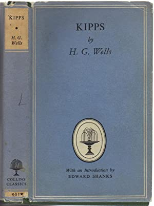 Kipps: The story of a simple soul: H G Wells