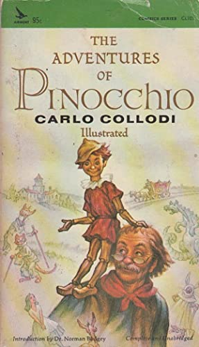 the pinocchio by carlo collodi adventures Carlo collodi was really carlo lorenzini, a journalist and rabble-rouser who settled down to write children's stories he took his pen name from the town of his mother's birth, collodi when he originally published pinocchio in the form of a magazine serial, lorenzini's intention was to kill pinocchio by having him hang himself.