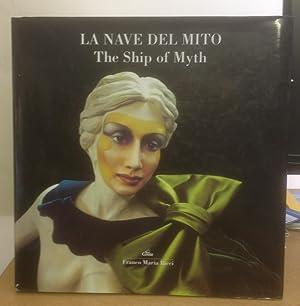 La Nave del Mito. The Ship of Myth: Gianni Guadalupi