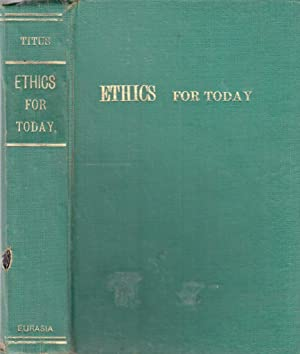 Ethics for Today: Harold H Titus
