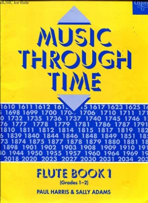 Music Through Time: Flute Book 1