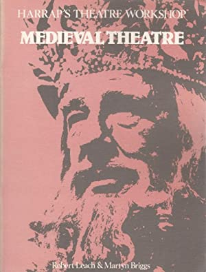 Mediaeval Theatre (Harrap's Theatre workshop): Robert Leach
