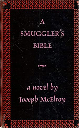 A Smugglers Bible: Joseph Mcelroy