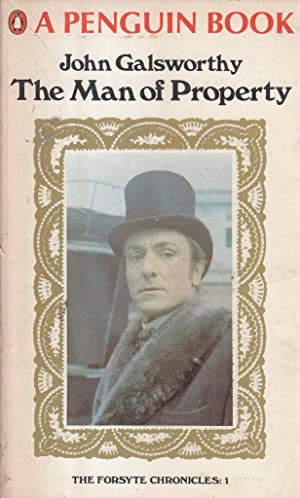 The Man Of Property - Book One: John Galsworthy