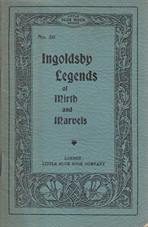 Ingoldsby Legends or Mirth and Marvels (Little