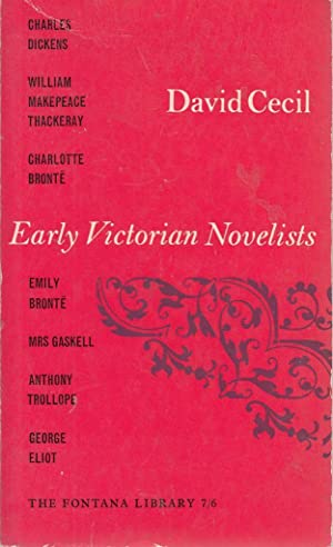 early victorian novelists essays in revaluation In david cecil, early victorian novelists: essays in revaluation person narrative voice in emily's and charlotte's novels sac essay on this.