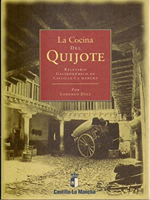 La Cocina Del Quijote/ Quijote Cooking: Lorenzo Diaz