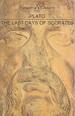 The Last Days of Socrates: Euthyphro, the: Plato